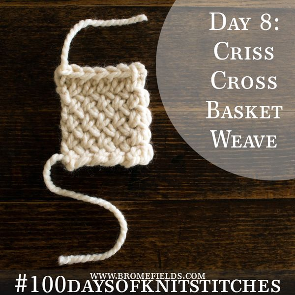 How to knit the Criss-Cross Basket Weave Stitch, with video ...