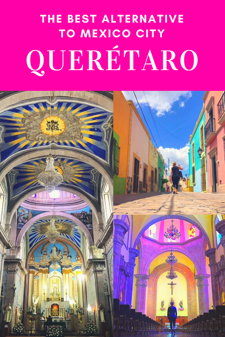 Ditch Mexico City, And Go To Beautiful Queretaro Instead