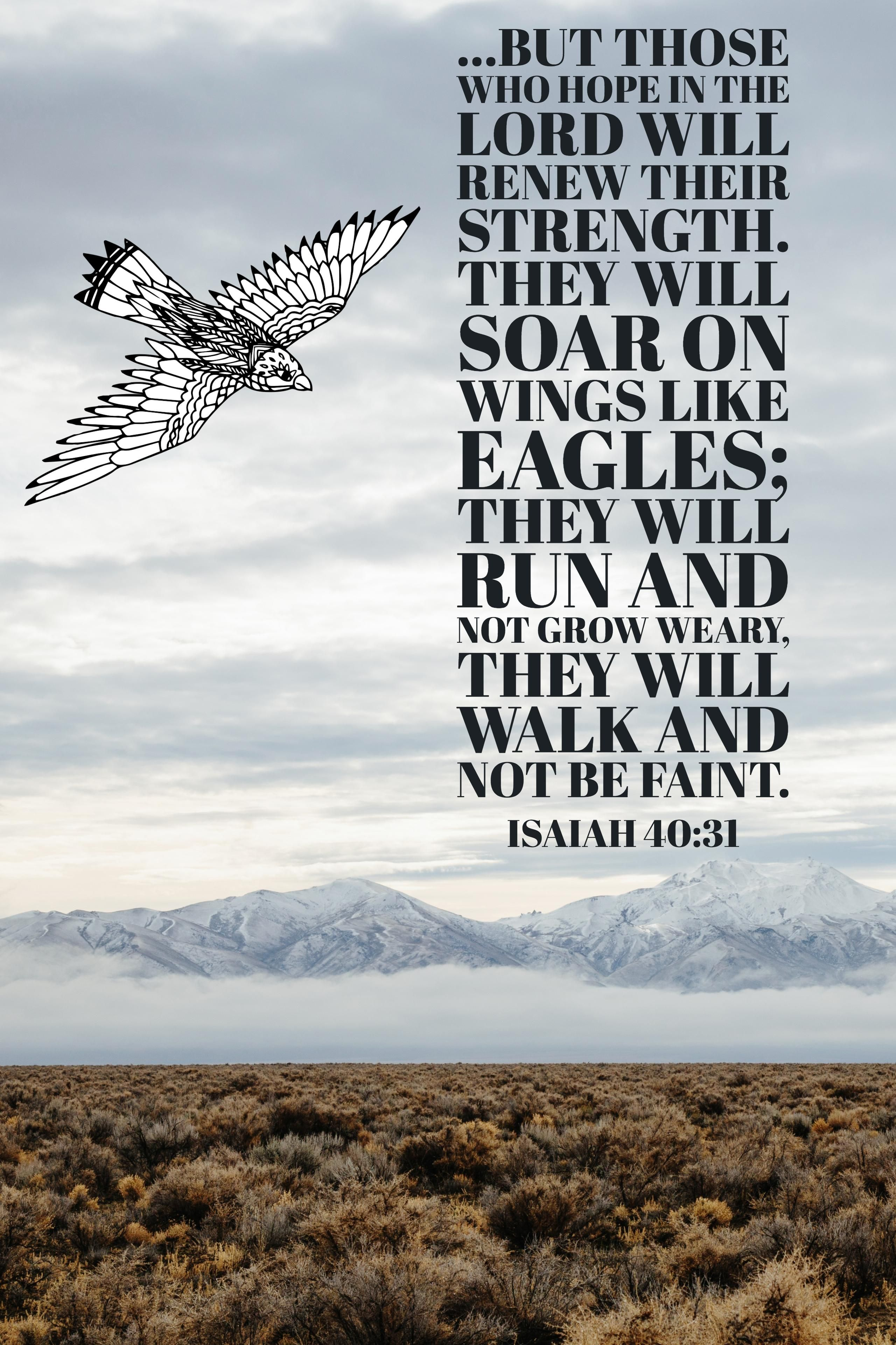 but those who hope in the LORD will renew their strength. They will ...