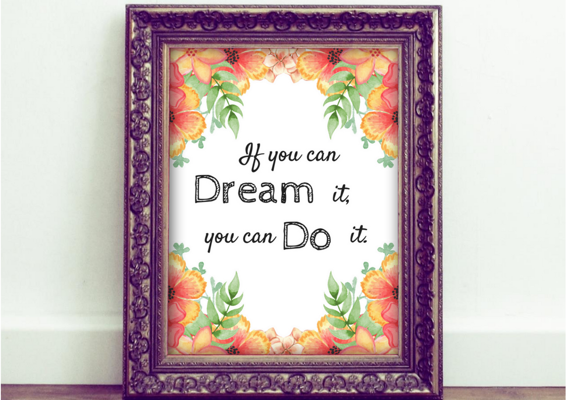 Printable Motivational Quote If You Can Dream It You Can Do It Walt Disney Quote Motivational Quote Instant Download printable motivational quotes  printable motivat...