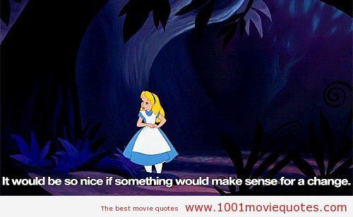 Alice In Wonderland 1951 Movie Quote Alice And Wonderland Quotes Wonderland Quotes Movie Quotes