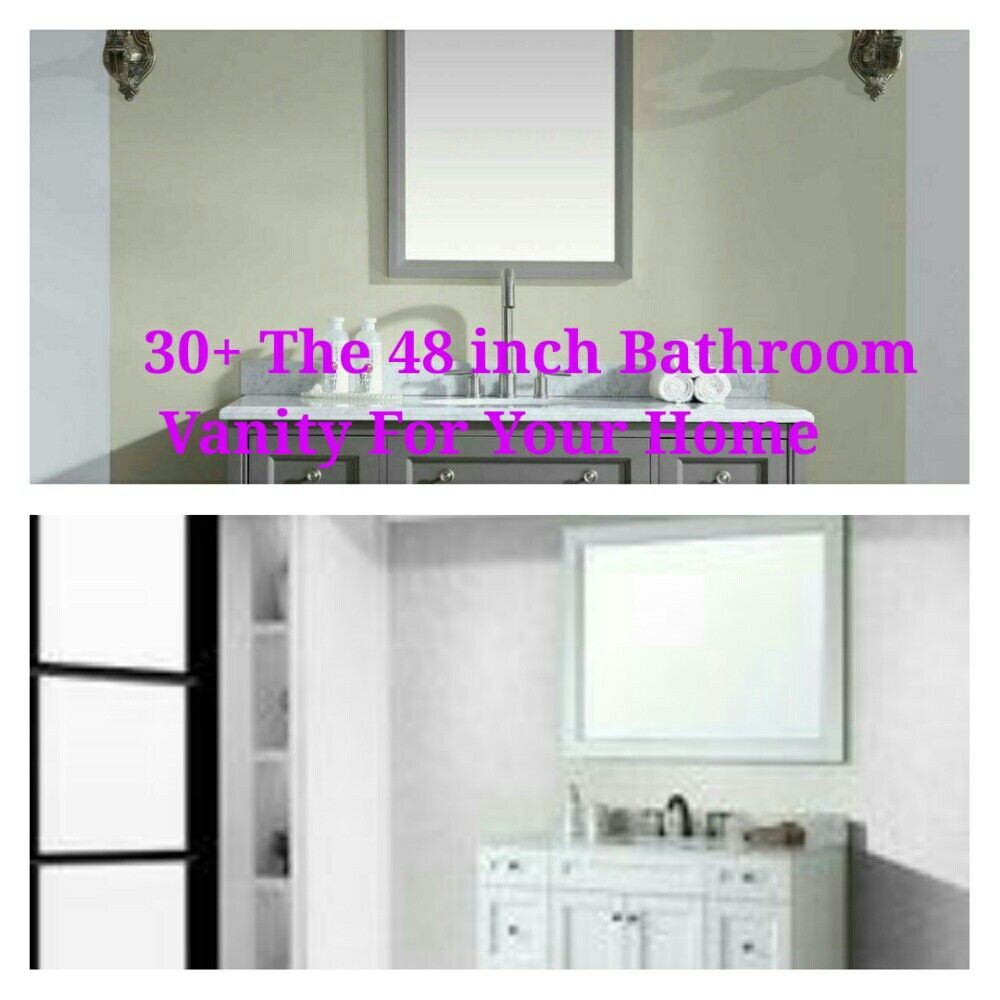 30+ The 48 inch Bathroom Vanity For Your Home | 48 inch ...