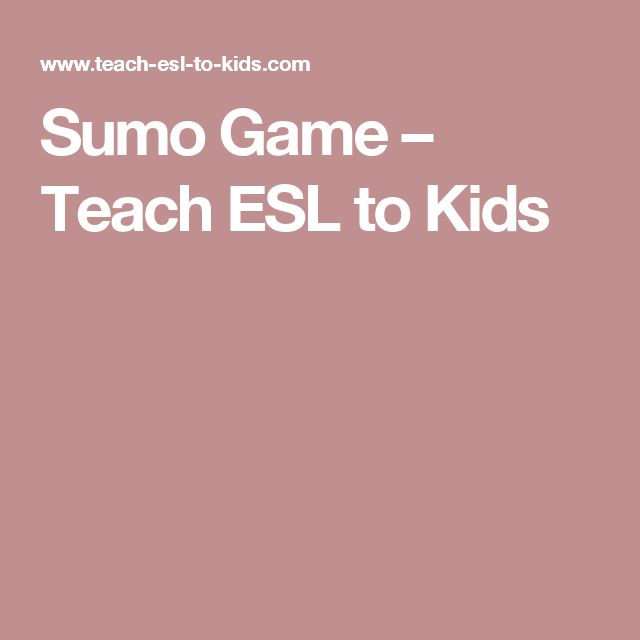 Sumo Game Teach ESL To Kids