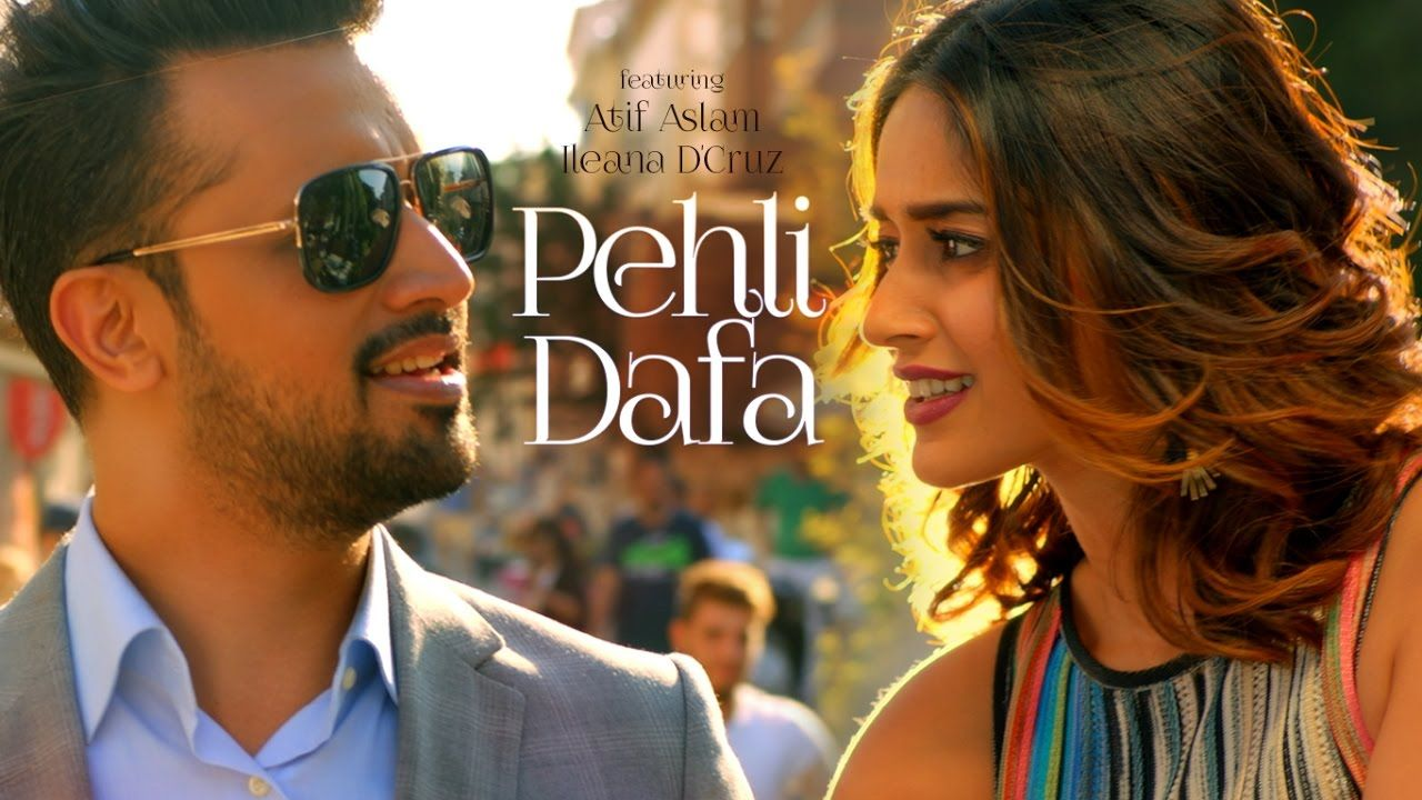 Atif Aslam: Pehli Dafa Song (Video) | Ileana D'Cruz | Latest