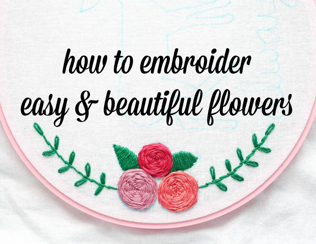 How To Embroider Flowers Or Roses By Hand  Making Jiggy