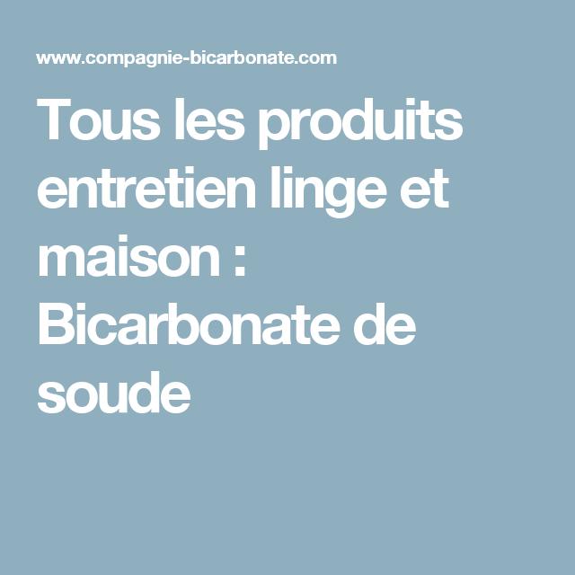 Tous les produits entretien linge et maison : Bicarbonate de soude