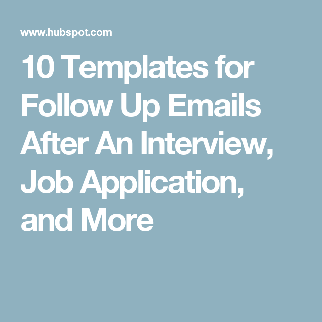 10 Templates for Follow Up Emails After An Interview, Job ...
