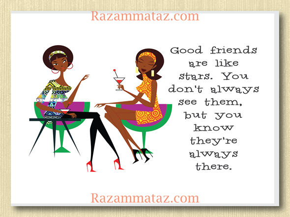 African American Friends Are Like Stars A Good friends