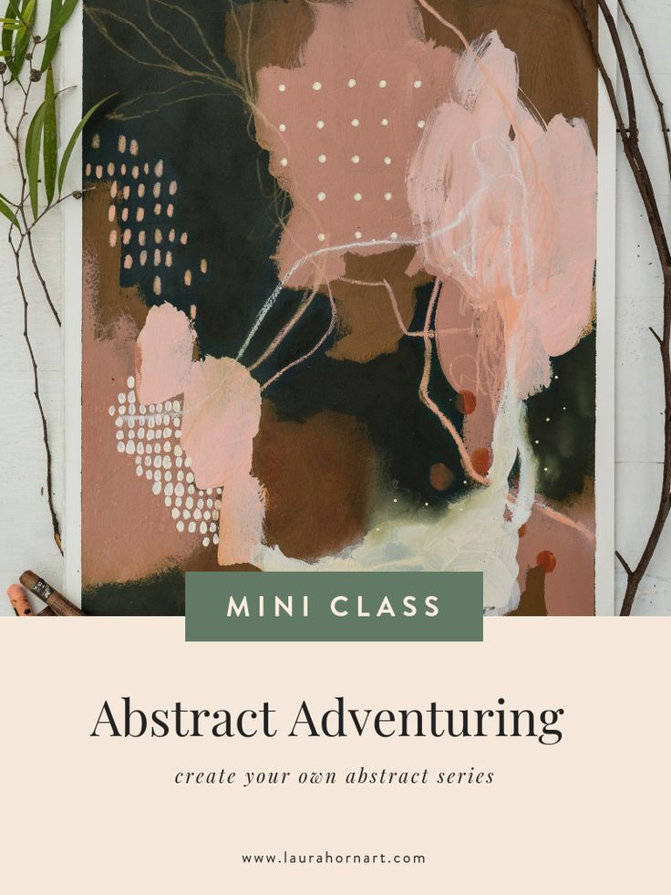 Abstract Adventuring -  Love abstract painting but don't know where to start? Or maybe you have been painting for a while - #abstract #AbstractPaintings #adventuring #ArtHistory #WatercolorPainting
