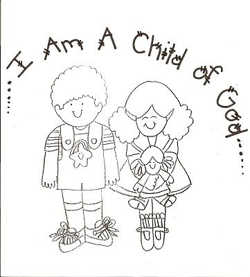 I Am A Child Of God Lds Coloring Pages Nursery Lesson Ideas