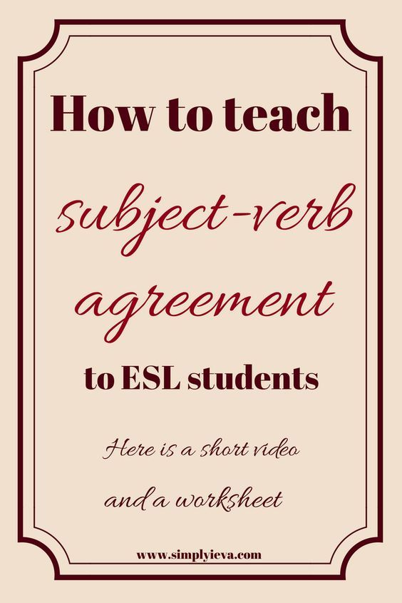 Quick And Easy How To On Subject Verb Agreement For Eslell Esl