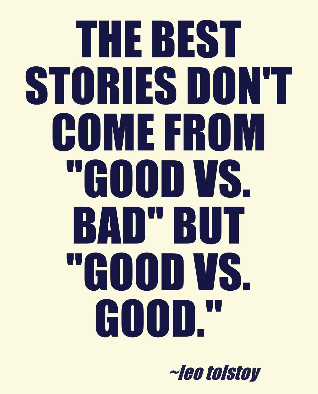 The best stories dont come from quotes authors writers