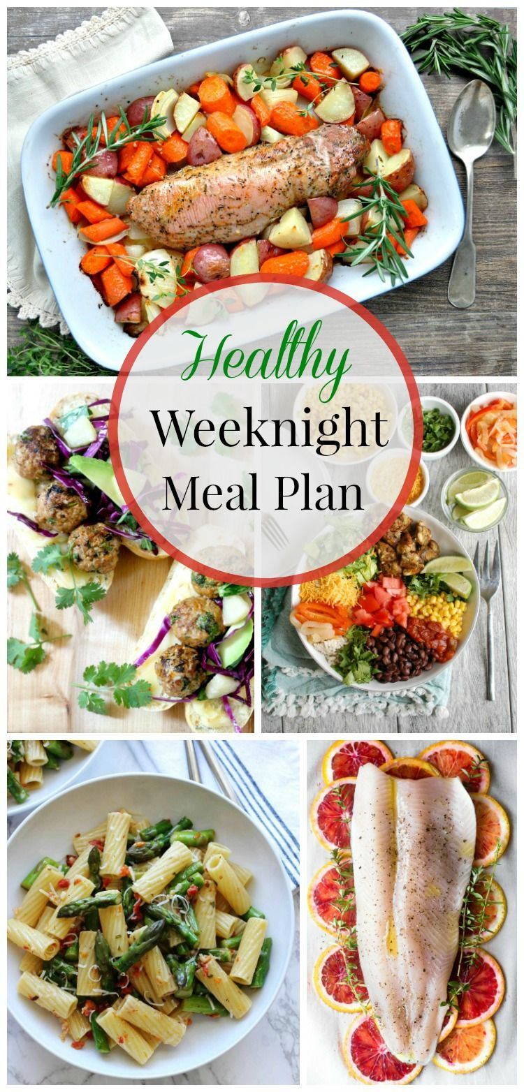 Healthy Weeknight Meal Plan (17 Healthy weeknight meals