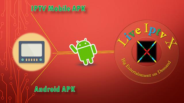 IPTV Mobile ANDROID APK PREMIUM IPTV Mobile APK : This app