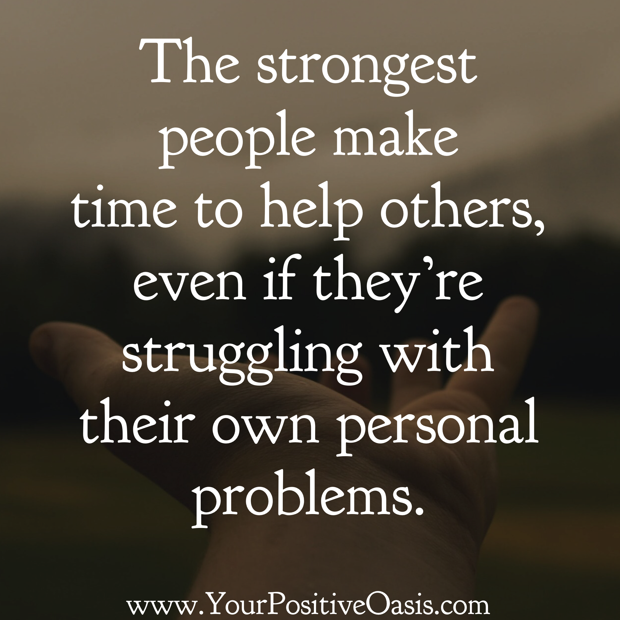 Home   Your Positive Oasis   Problem quotes, Helping others quotes ...