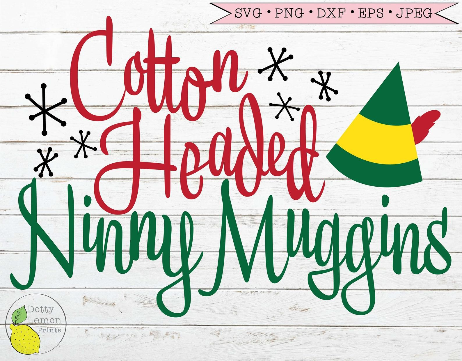 Buddy the Elf svg Christmas svg Funny Cotton Headed Ninny