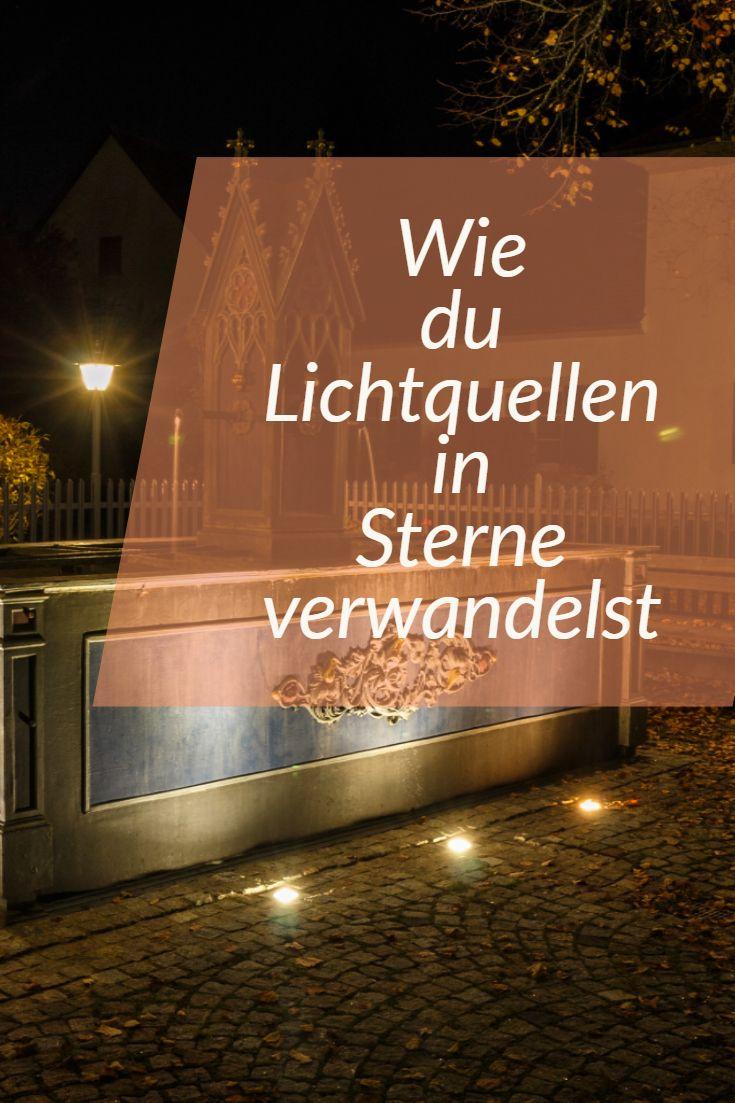 Wie du Lichtquellen in Sterne verwandelst – Hendrik-Ohlsen.de