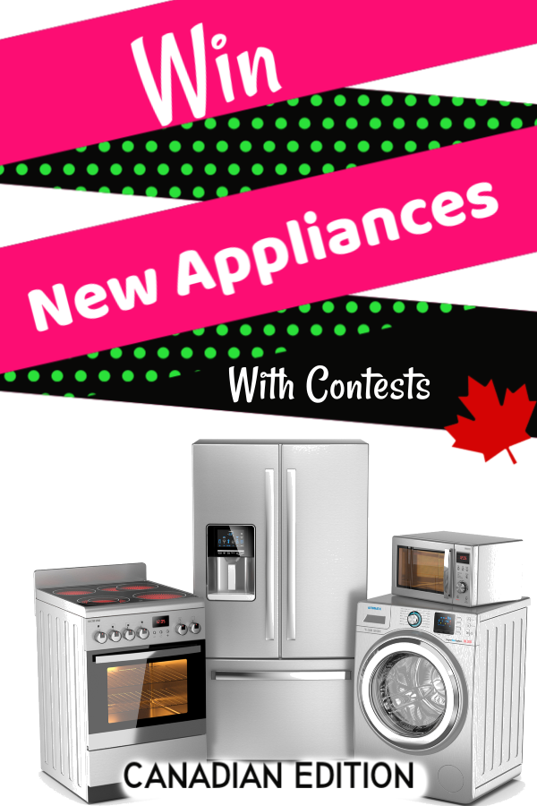 Win New Appliances by entering Contests /Sweepstakes Exclusive for