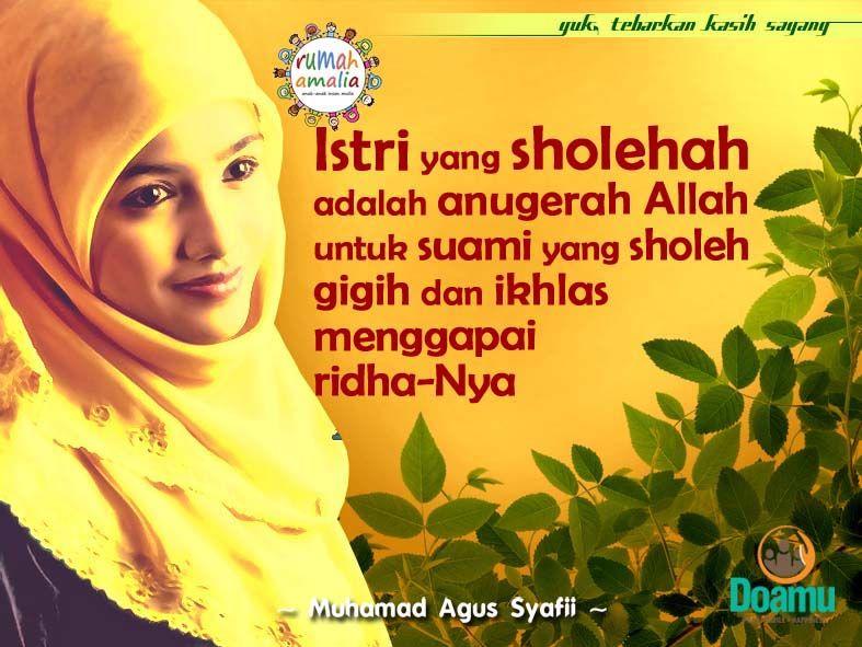 istri yang sholehah adalah anugerah allah untuk suami yang sholeh