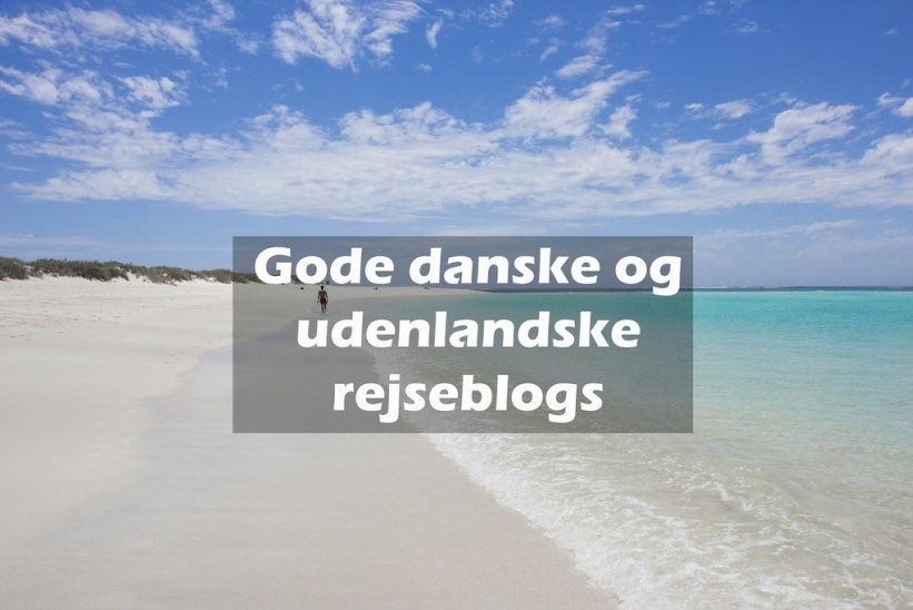 gode danske og udenlandske rejseblogs