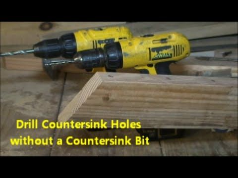 Countersink Drilling Without A Countersink Drill Bit Drill Woodworking Construction