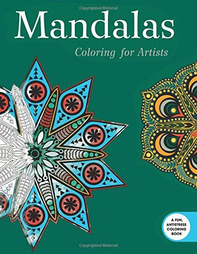 Introducing Mandalas Coloring For Artists Creative Stress Relieving Adult Book Series Buy Your Books Here And Follow Us More Updates