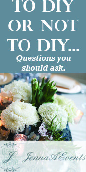To DIY or not to DIY... Questions to ask.... #mninlove #jennaAevents