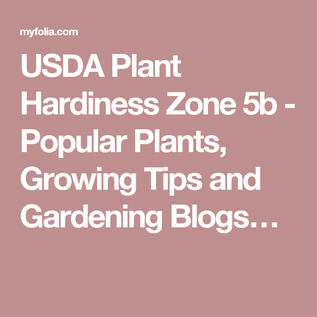 f87b123d126855e099ede835d5506262 - What Is Zone 5b For Gardening
