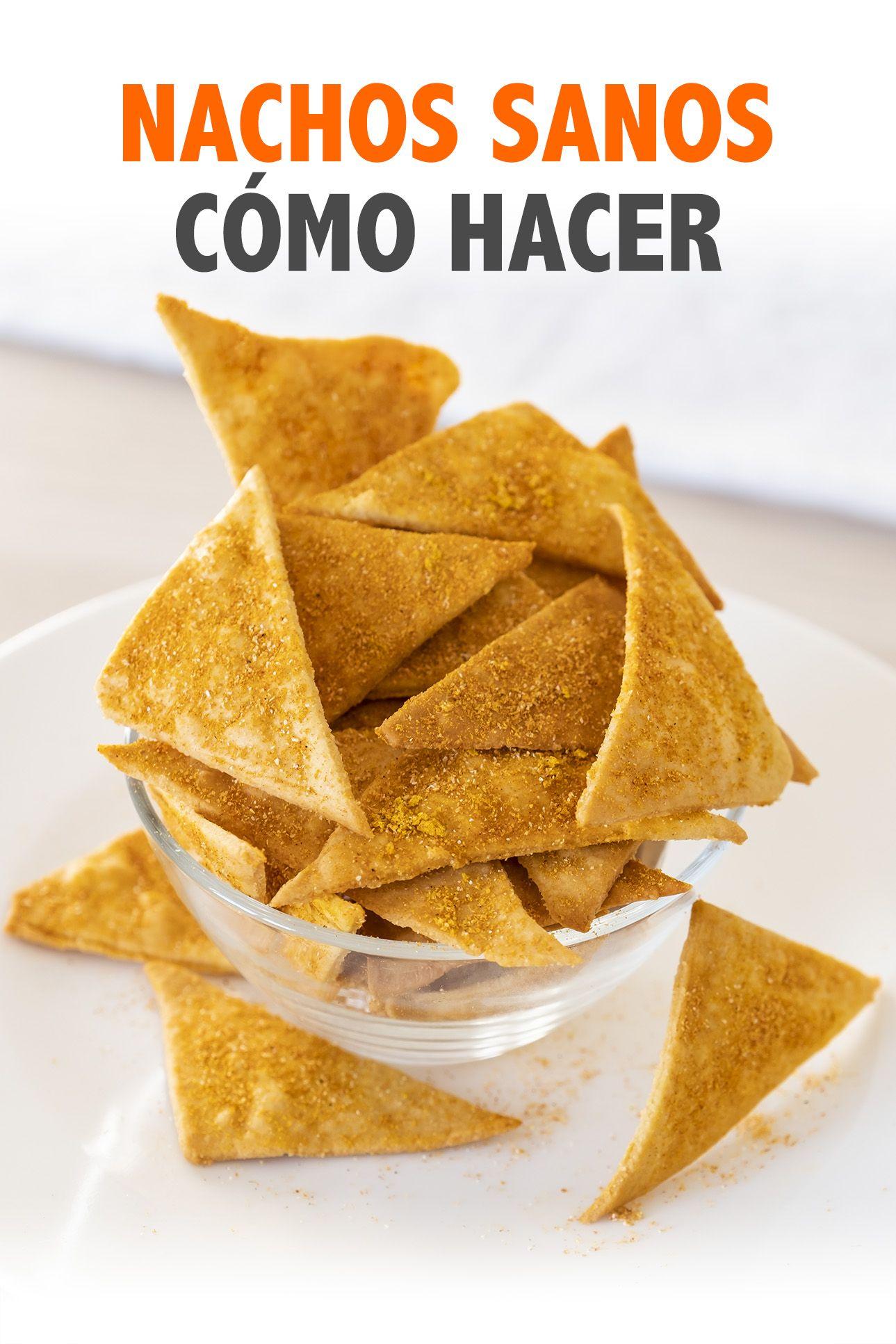 Nachos Sanos Fáciles Y Crujientes Nachos Caseros Receta Comida Vegana Recetas Receta De Nachos