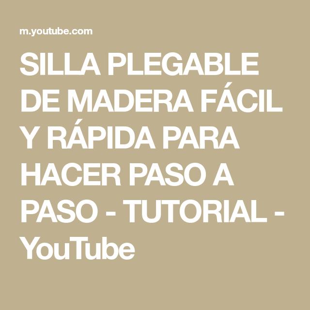 SILLA PLEGABLE DE MADERA FÁCIL Y RÁPIDA PARA HACER PASO A