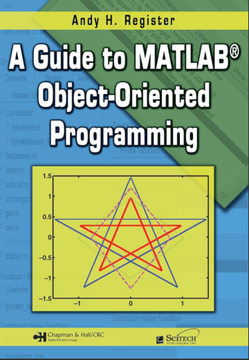 A Guide to MATLAB ObjectOriented Programming Object