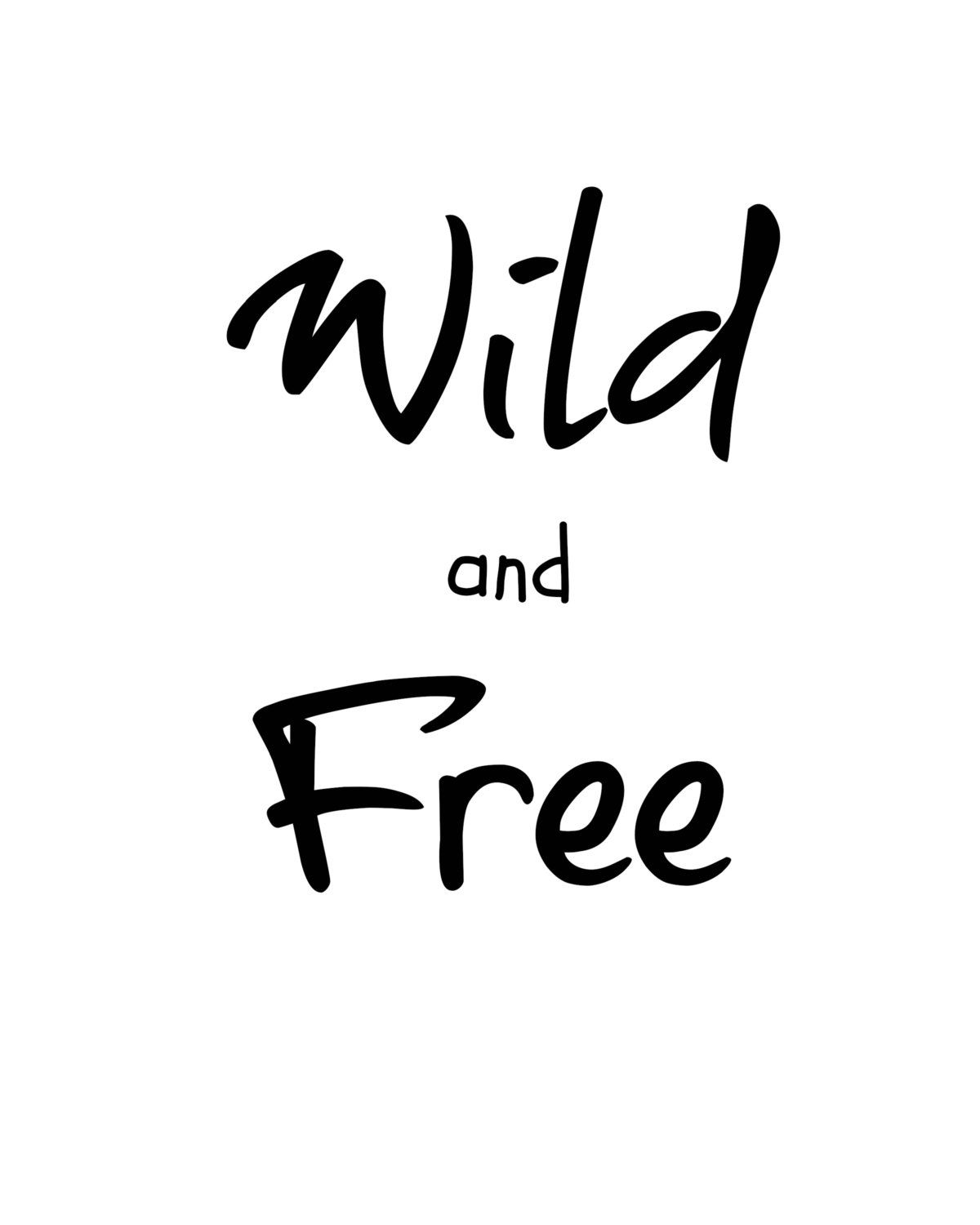 Free Quote Wild And Free Life Attitude Printable Quote New Age  Quote Art