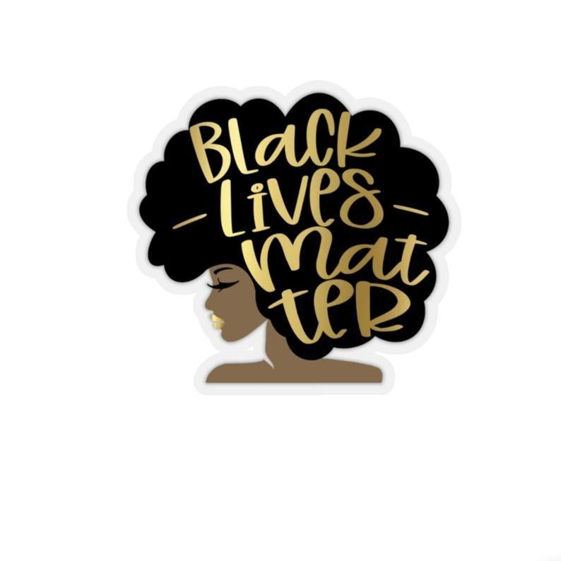 Black Lives Matter Car Sticker Black Woman Black Girl Etsy In 2020 Black Lives Feminist Sticker Black Lives Matter