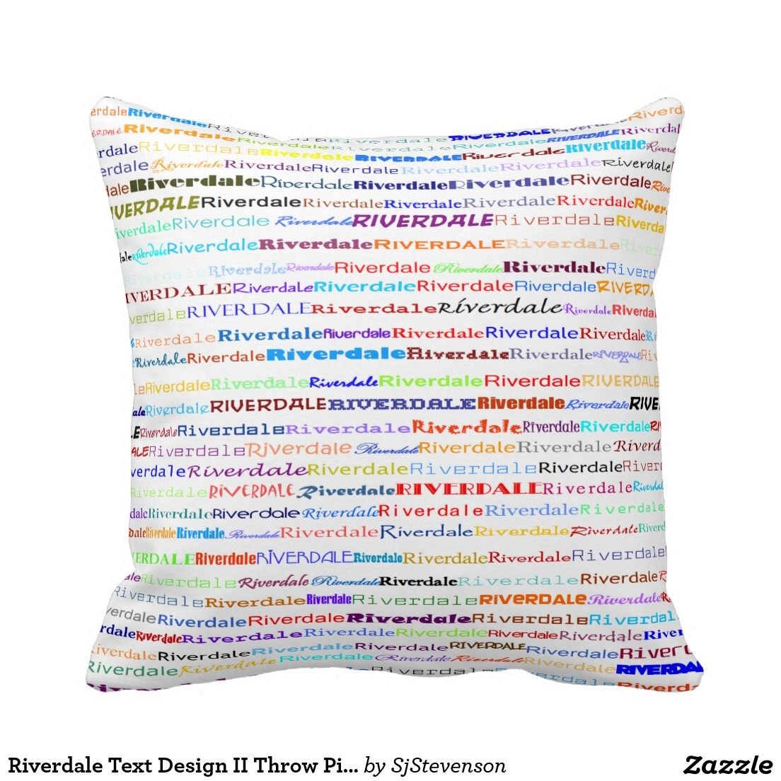 Riverdale Text Design Ii Throw Pillow Pillow Designs By Sjs