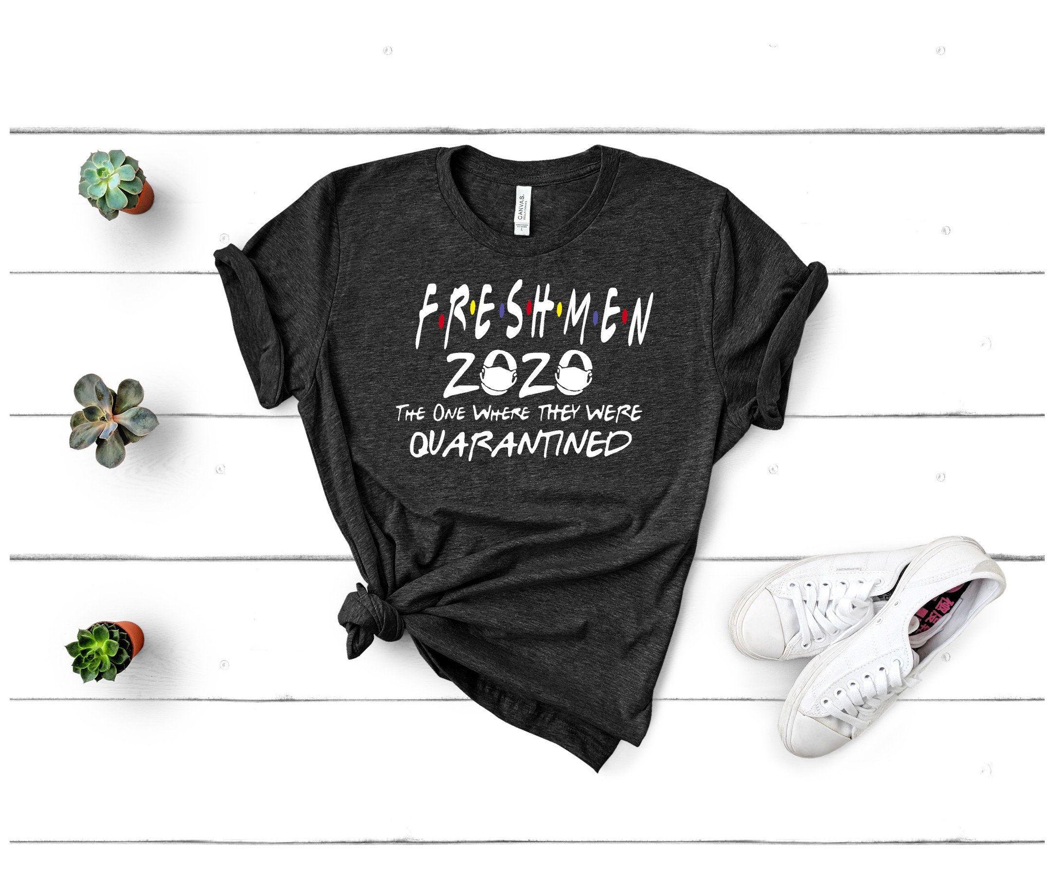 Freshman 2020 shirt 2020 graduation shirt friends senior