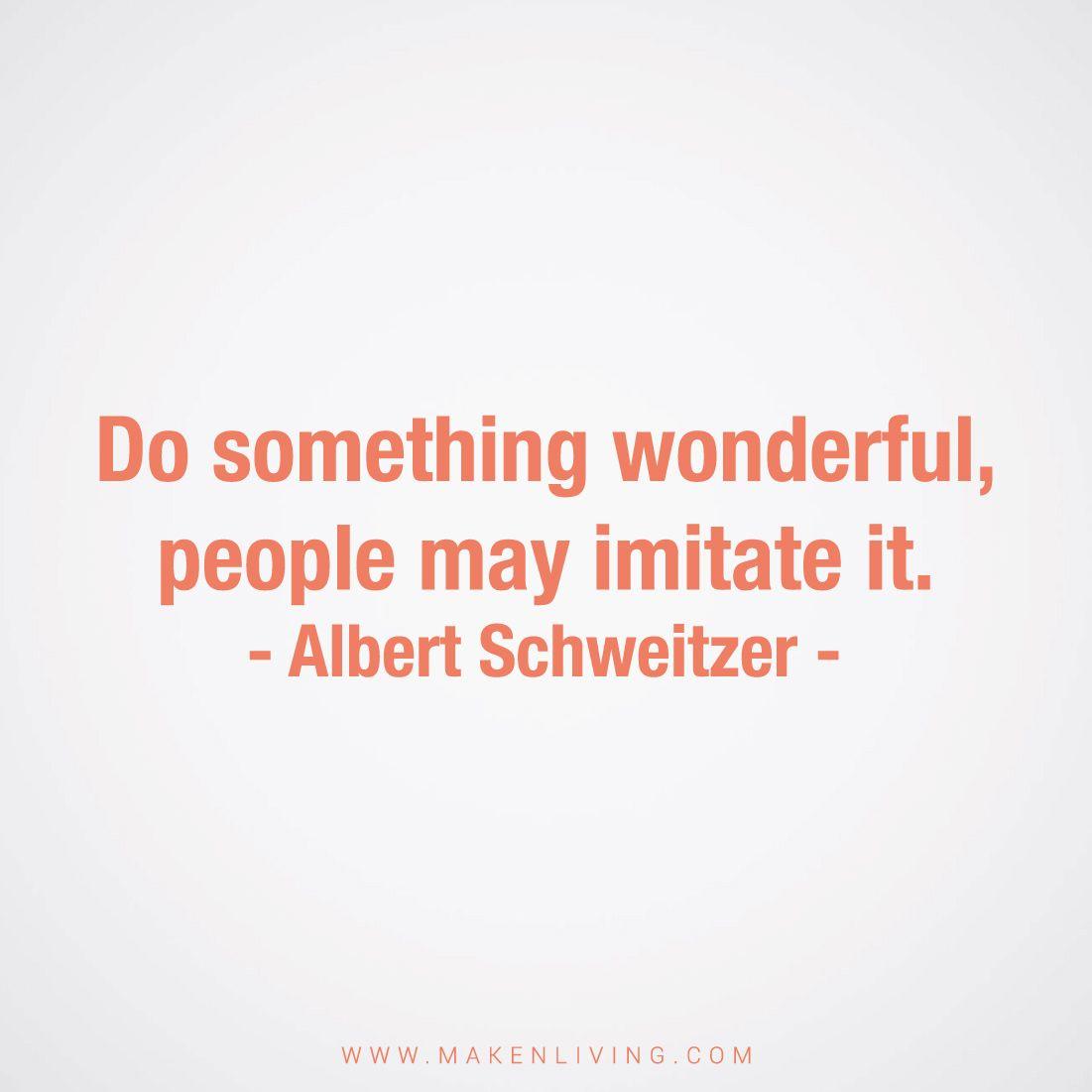 1000+ ideas about albert schweitzer zitate on pinterest | oma