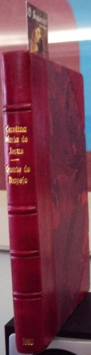 Quarto de Despejo - 1ª Edição Autografado - preço R$750