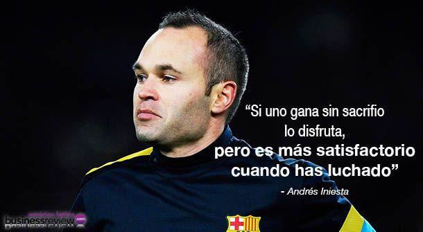 Para Comenzar El Lunes Con Fútbol E Iniesta Frases Andres