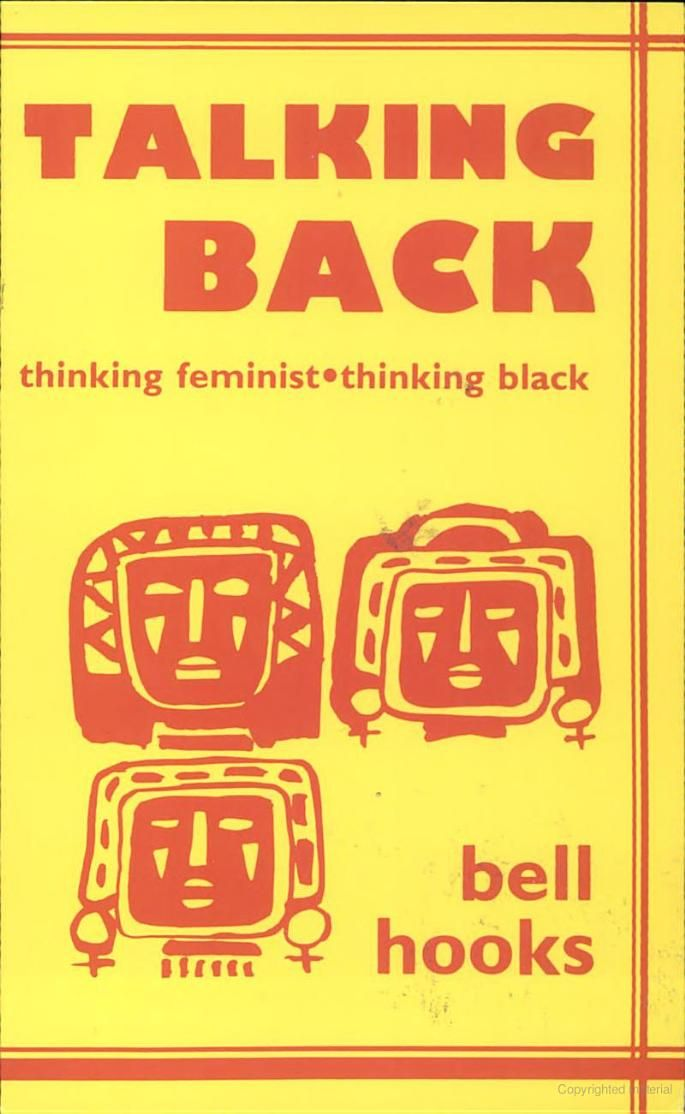 Political Science Essay Talking Back Thinking Feminist Thinking Black  Bell Hooks  Google Books  Essays Discuss Homophobia Everyday Feminism The Portrayal Of Women In  Films  Sample Essay Proposal also How To Write A Research Essay Thesis Talking Back Thinking Feminist Thinking Black  Bell Hooks  Compare And Contrast Essay High School Vs College