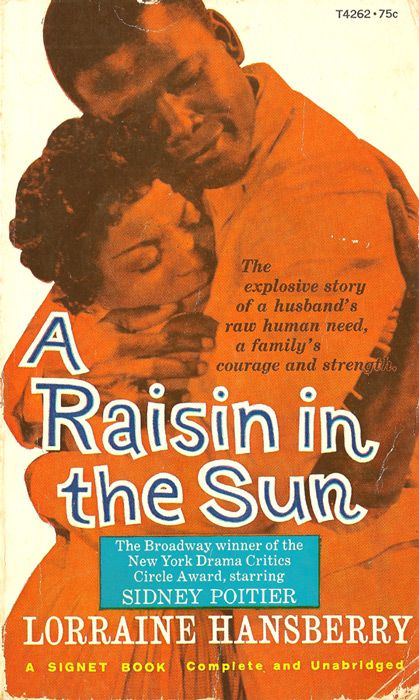 a raisin in the sun american When lorraine hansberry's (1930-1965) a raisin in the sun appeared on broadway in 1959, the artist became at twenty-nine the youngest american playwright,.