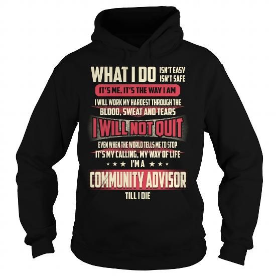 Community Advisor Job Title T Shirts, Hoodie. Shopping Online Now ==► https://www.sunfrog.com/Jobs/Community-Advisor-Job-Title-T-Shirt-Black-Hoodie.html?41382