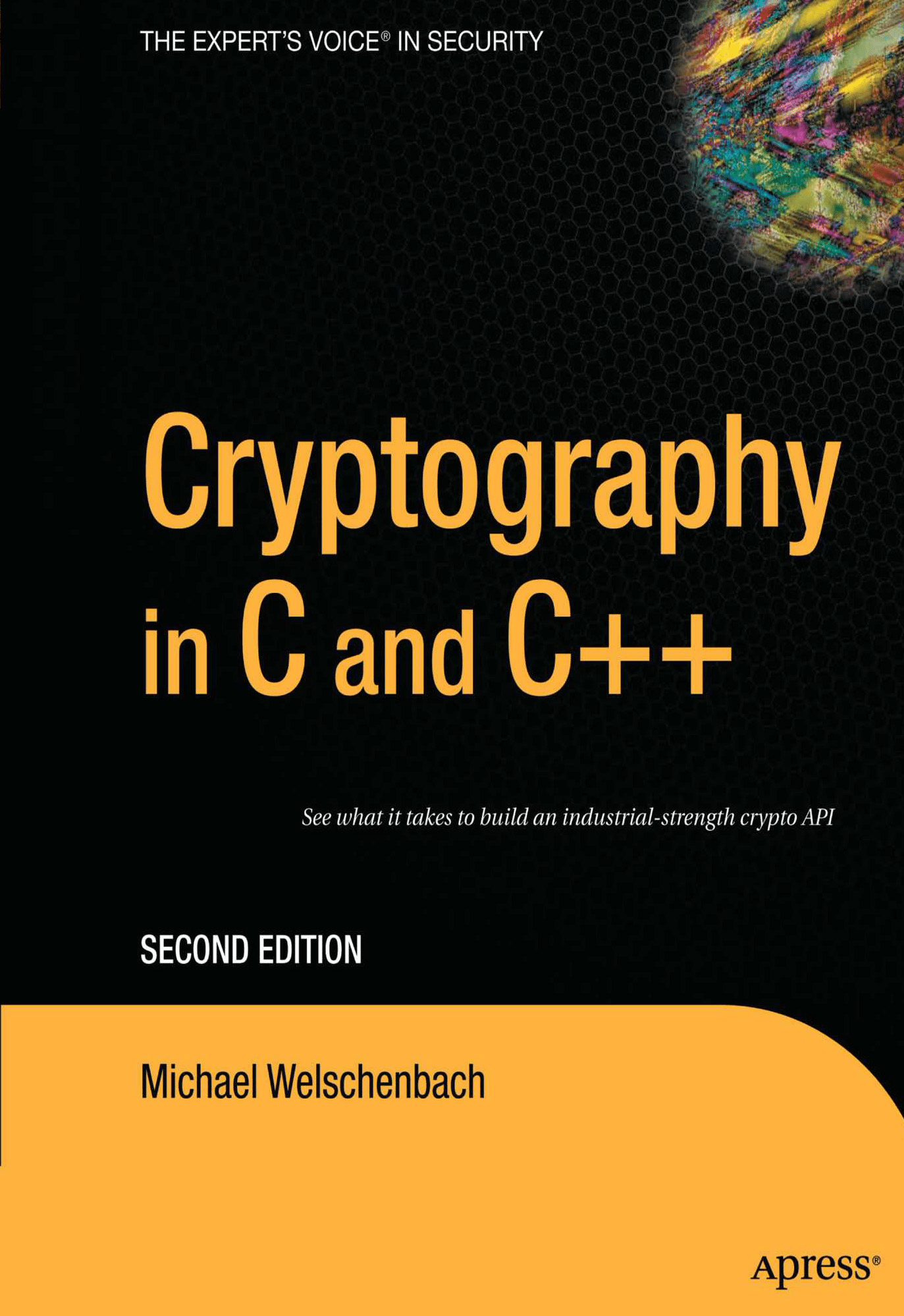 Cryptography in C and C++, Second Edition By Michael