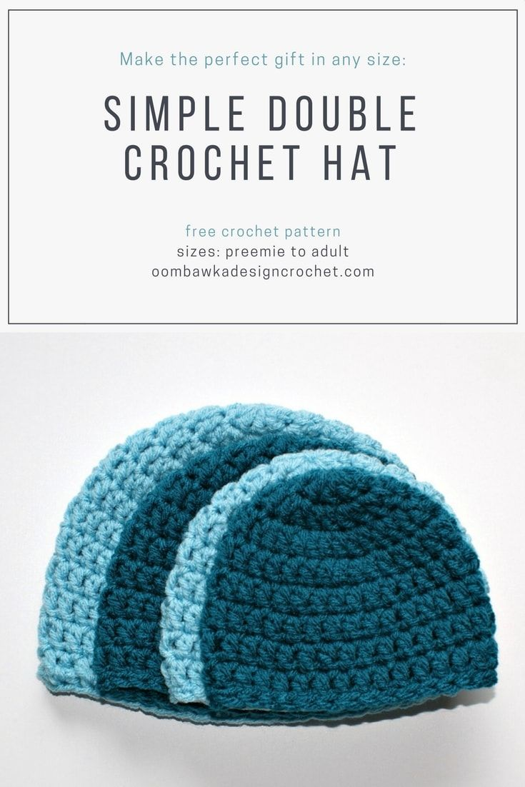 Free Pattern Simple Double Crochet Hat Pattern in sizes Preemie to Adult  Large by Oombawka Design 2018 72043b1fd4a