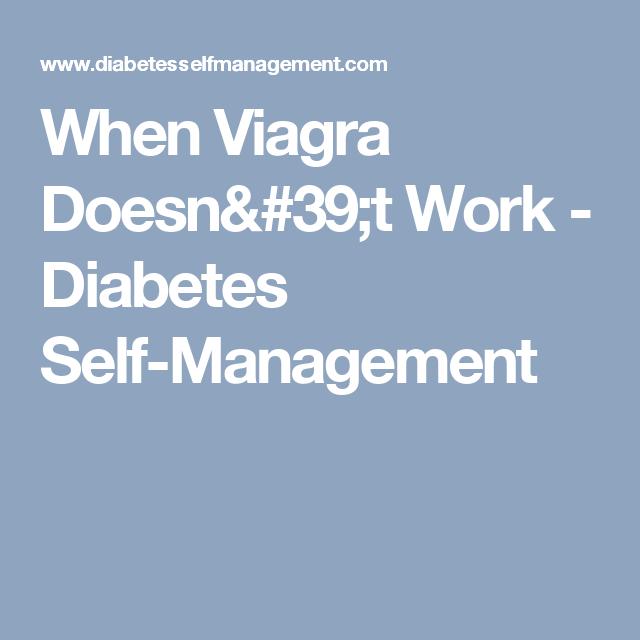 When Viagra Doesn't Work - Diabetes Self-Management
