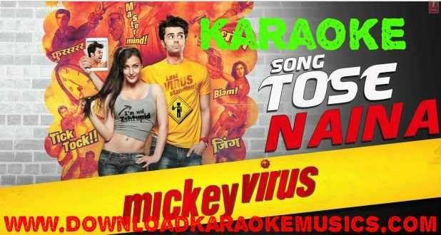 Tose Naina Karaoke Song(Mickey Virus)Download-Arijit Singh | Hindi