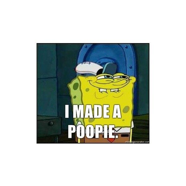 Spongebob Face - I made a poopie.   Meme Generator liked ...