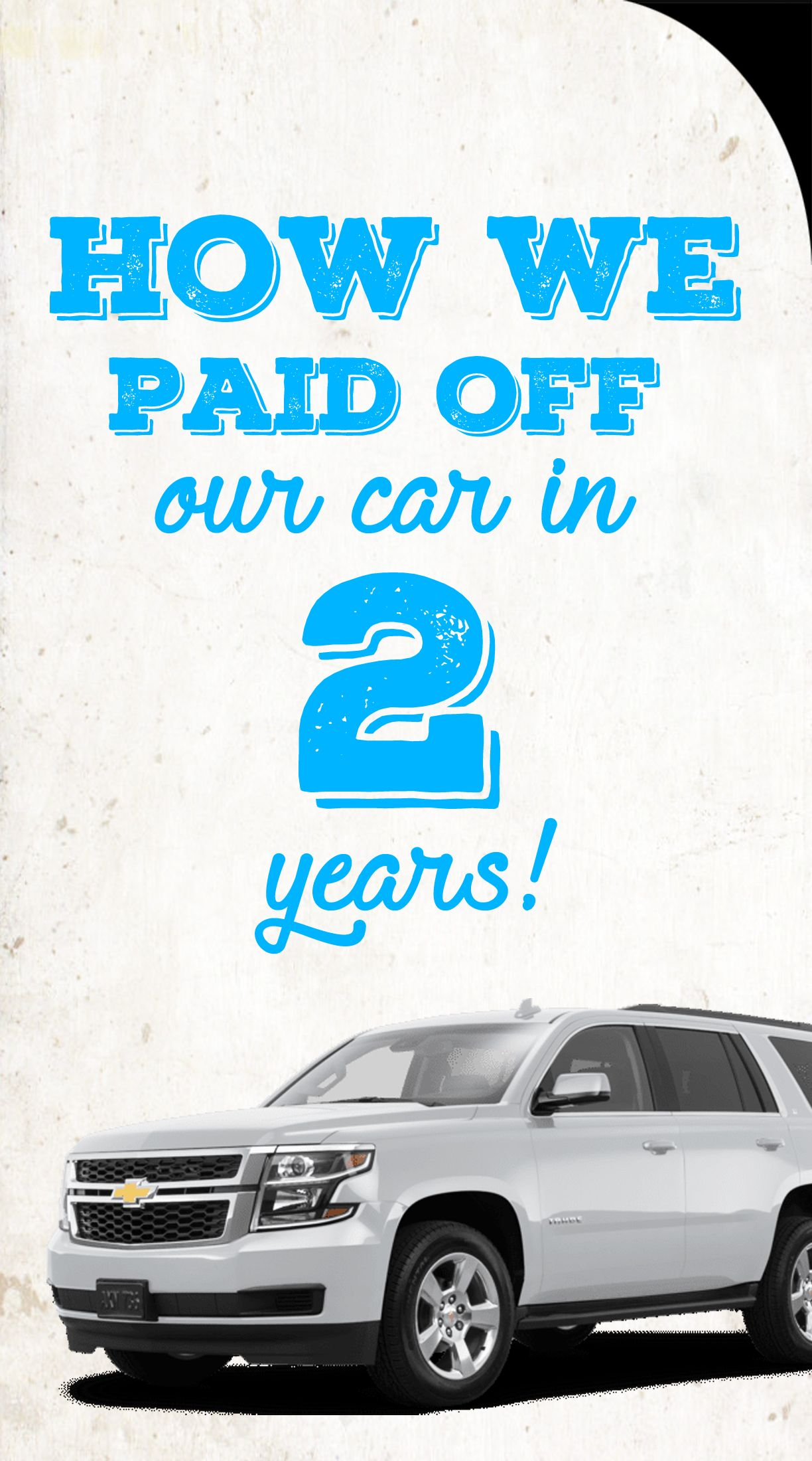 How we paid off our car in two years student loan