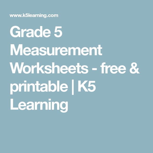 Grade 5 Measurement Worksheets - free & printable | K5 Learning ...