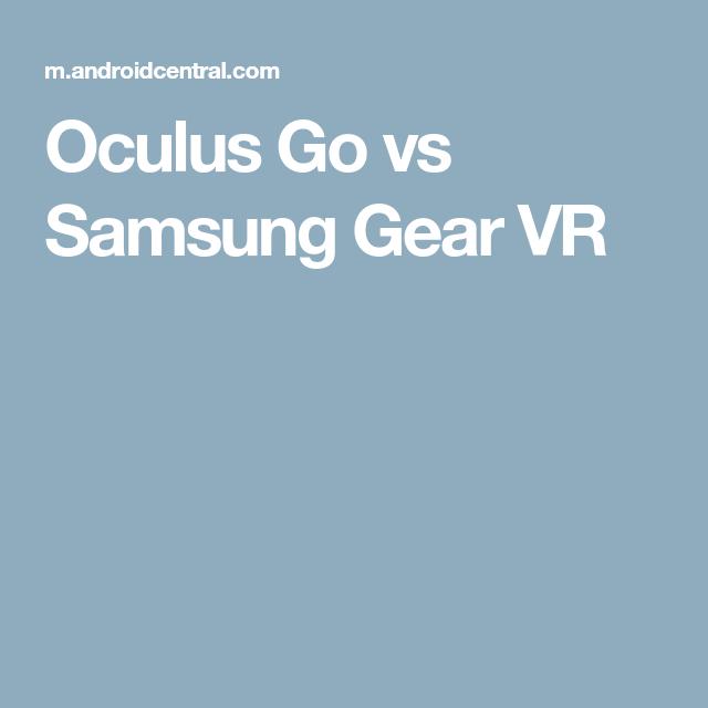 oculus go vs gear vr