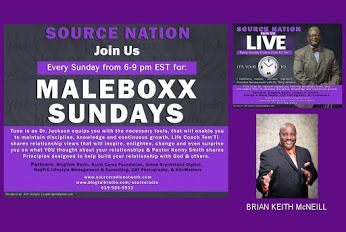 http://www.blogtalkradio.com/sourceradio/2015/07/19/everything-wkathy-b-brian-mcneilldr-ryeal-simms-pastor-kenny-smith  Source Nation! Join us tonight at 6:15 EST for, It's Your TIME: Personal Development with Dr. Jackson as he welcomes back Sales Coach & Speaker, Brian Keith McNeill, to continue Part 2 of last week's discussion, How To Sell Your Way To The Top.  Call in and be a part of the conversation at, 619-924-0933. @briankmcneill @tjackphd @trecie_jeffcoat @kathyb918 @srn_kathyb